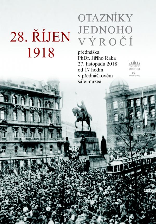 28. říjen 1918. Otazníky jednoho výročí
