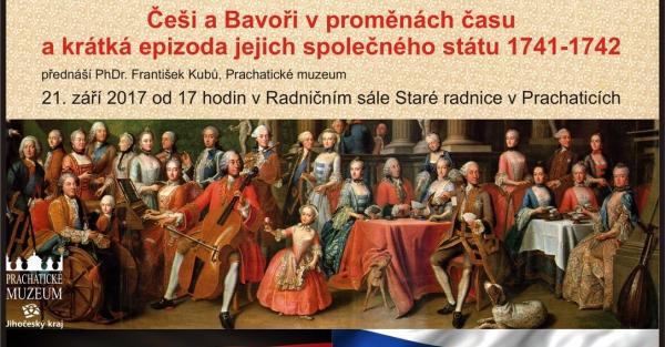 Češi a Bavoři v proměnách času a krátká epizoda jejich společného státu 1741-1742