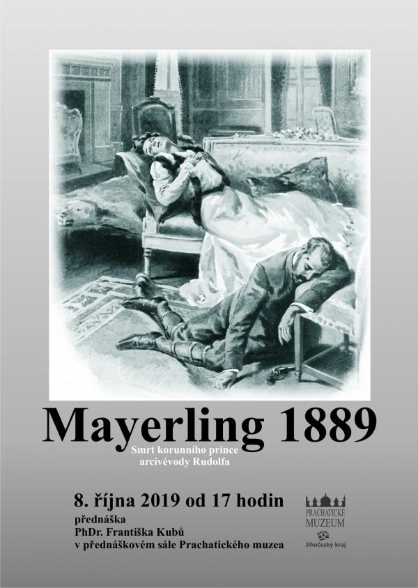 prednaska_2019-10-08_Mayering1889_poster, Mayerling 1889. Smrt korunního prince arcivévody Rudolfa.