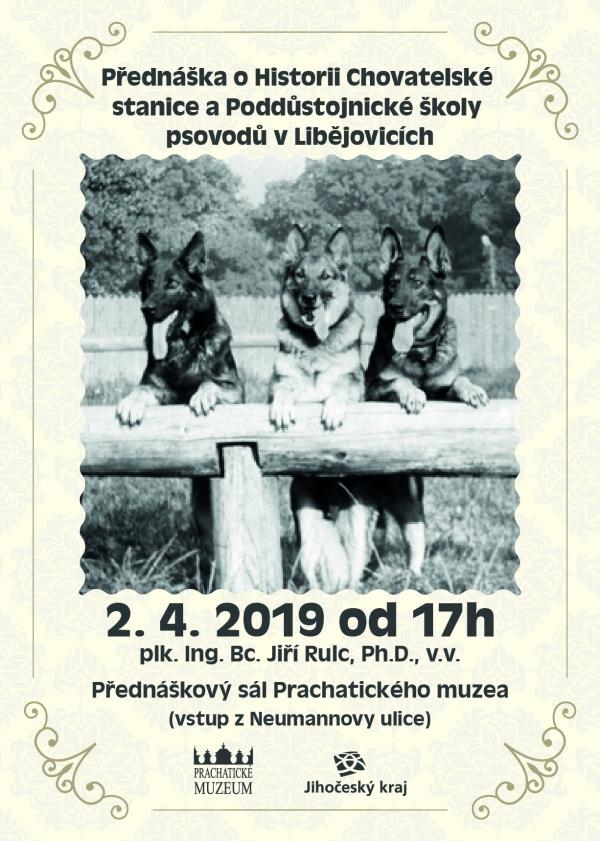 Historie Chovatelské stanice a Poddůstojnické školy psovodů v Libějovicích